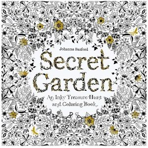 Secret Garden: An Inky Treasure Hunt & Coloring Bk